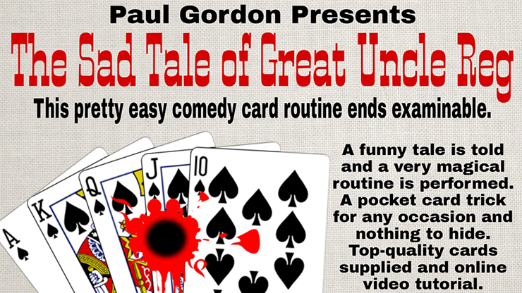 The Sad Tale of Great Uncle Reg  by Paul Gordon (Gimmick and Online Instructions) - Trick